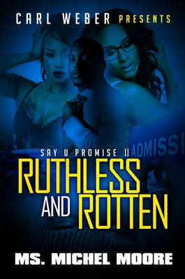 Ruthless And Rotten by Michel Moore