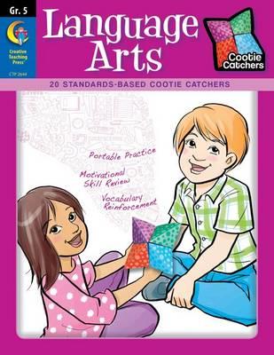 Cootie Catchers, Language Arts, Grade 5 by Sharon L Apichella