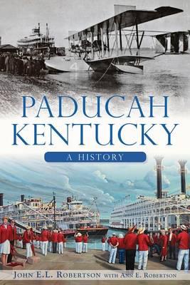 Paducah, Kentucky by John E L Robertson