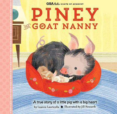 GOA Kids - Goats of Anarchy: Piney the Goat Nanny by Leanne Lauricella