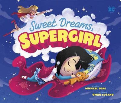 Sweet Dreams, Supergirl by Michael Dahl