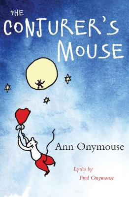 The Conjurer's Mouse by Ann Onymouse