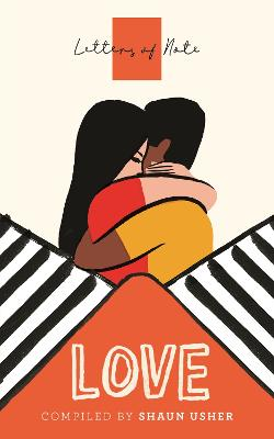 Letters of Note: Love by Shaun Usher