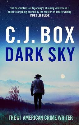 Dark Sky by C.J. Box