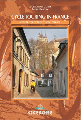 Cycle Touring in France by Stephen Fox