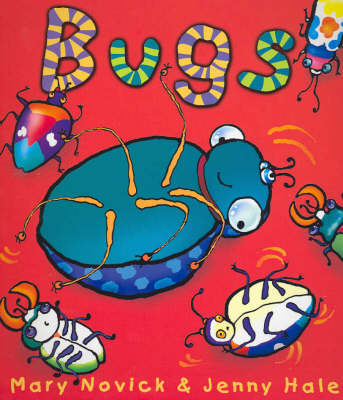 Bugs by Mary Novick