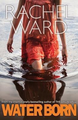 Water Born by Rachel Ward