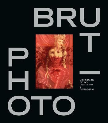 Photo/Brut by Bruno Decharme