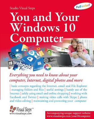 You and Your Windows 10 Computer by Studio Visual Steps
