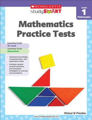 Mathematics Practice Tests, Level 1 by Michael W Priestley
