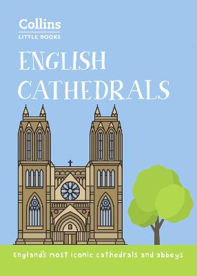 English Cathedrals by Historic UK