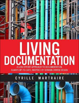 Living Documentation by Cyrille Martraire