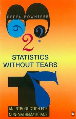 Statistics without Tears by Derek Rowntree