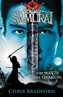 Way of the Dragon (Young Samurai, Book 3) book
