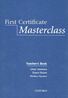 First Certificate Masterclass: Teacher's Book by Jenny Quintana
