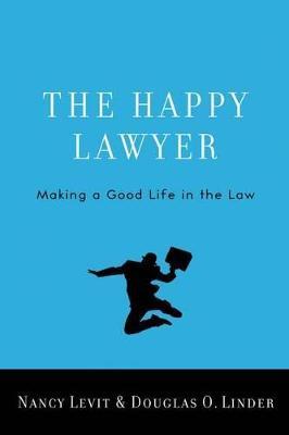 The Happy Lawyer by Nancy Levit
