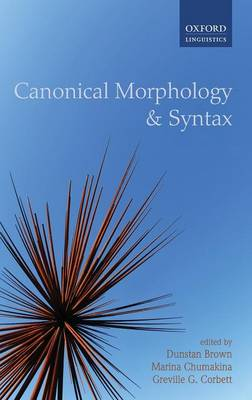 Canonical Morphology and Syntax by Dunstan Brown