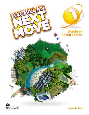 Macmillan Next Move Level 1 Workbook by Amanda Cant