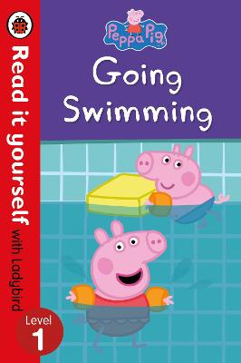 Peppa Pig: Going Swimming -  Read It Yourself with Ladybird Level 1 by