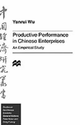 Productive Performance of Chinese Enterprises book