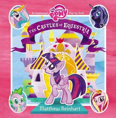 My Little Pony: The Castles of Equestria book