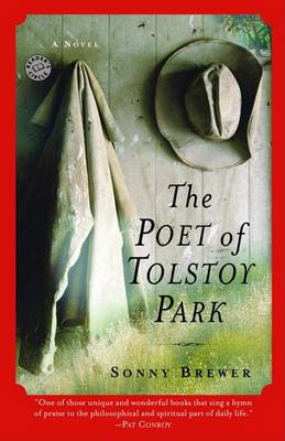 Poet of Tolstoy Park by Sonny Brewer