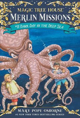 Magic Tree House #39 Dark Day In The Deep Sea by Mary Pope Osborne