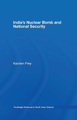 India's Nuclear Bomb and National Security book
