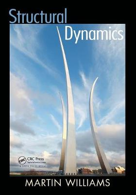 Structural Dynamics by Martin Williams
