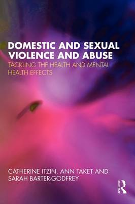 Domestic and Sexual Violence and Abuse by Catherine Itzin