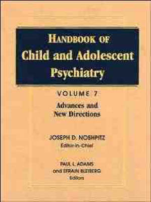 Handbook of Child and Adolescent Psychiatry by Efrain Bleiberg