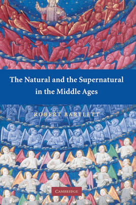 Natural and the Supernatural in the Middle Ages book