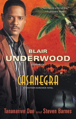Casanegra by Blair Underwood