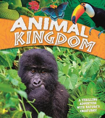 Animal Kingdom by Claire Llewellyn
