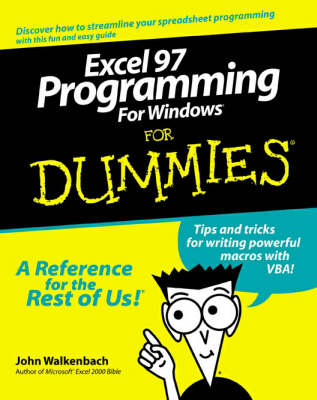 Excel 97 Programming for Windows For Dummies by John Walkenbach