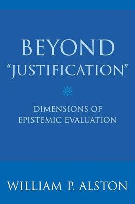 Beyond 'Justification' by William P. Alston