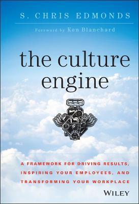 The Culture Engine by S. Chris Edmonds