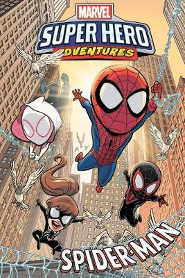 Marvel Super Hero Adventures: Spider-man by Sholly Fisch