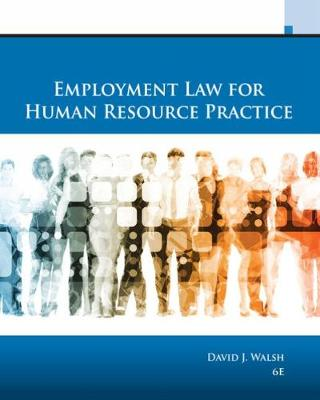 Employment Law for Human Resource Practice by David Walsh