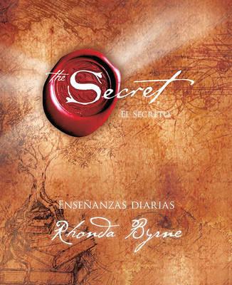 El Secreto Ensenanzas Diarias by Rhonda Byrne