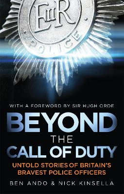 Beyond The Call Of Duty by Ben Ando