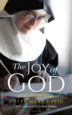The Joy of God: Collected Writings by Erik Varden, OCSO