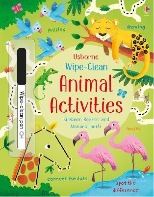 Wipe-Clean Animal Activities by Kirsteen Robson
