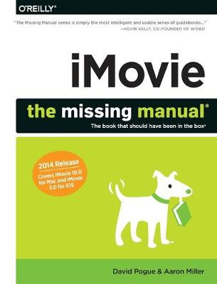 iMovie - The Missing Manual by David Pogue