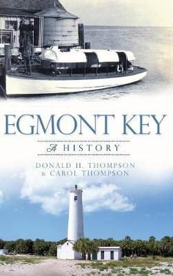 Egmont Key by Donald H Thompson