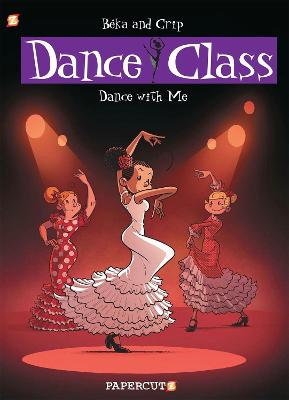 Dance Class #11: Dance With Me book