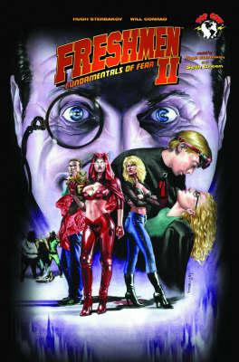 Freshmen Freshmen Volume 2: Fundamentals Of Fear Fundamentals of Fear v. 2 by Hugh Sterbakov