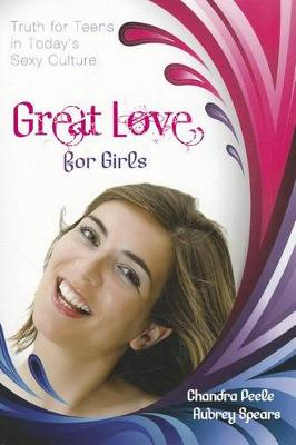 Great Love (for Girls) by Chandra Peele