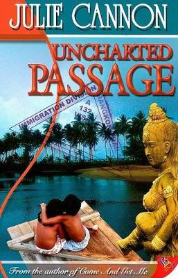 Uncharted Passage by Julie Cannon
