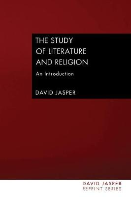 The Study of Literature and Religion by Dean of the Divinity Faculty David Jasper